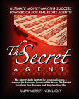 The Secret Agent: The Secret Daily System for Success-The Ultimate Money-Making PowerBook for Real Estate Agents! by Ralph Merritt Nedelkoff (Paperback / softback, 2008)