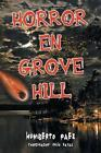 Horror En Grove Hill by Humberto Paez (Paperback / softback, 2013)
