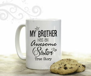 Funny Birthday Bro Brother About An Gift Mug Awesome Sister Details Oz Coffee My 15 For Has PZukwiOXT