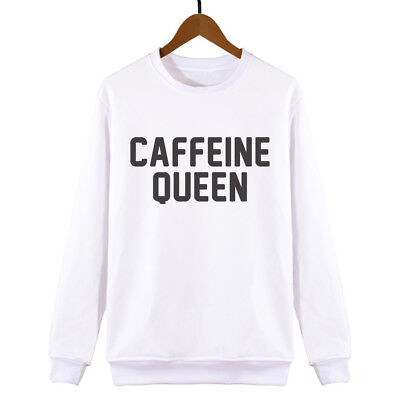 Caffeine Queen Sweatshirt Mens Womens Unisex Funny Sweat Slogan Hipster Fashion Volumen Groß