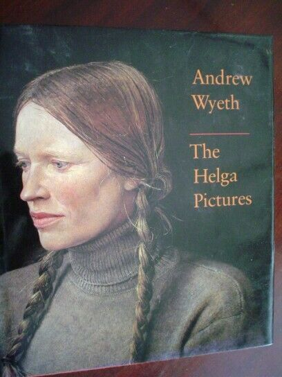 Andrew Wyeth The Helga Pictures 1987 HB/DJ First Edition
