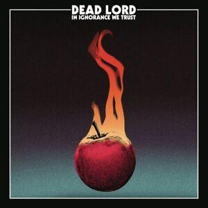 Dead-Lord-dans-ignorance-We-Trust-CD-NEUF