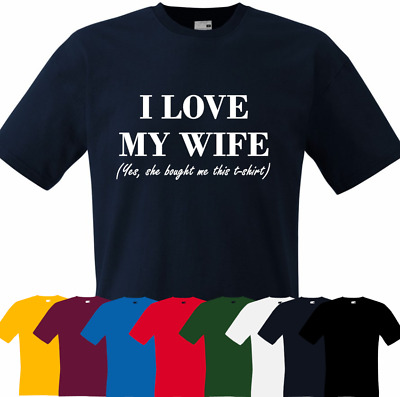 "/""I Love My WIFE/"" Funny tee Gift to Husband in VALENTINES DAY T-Shirt"