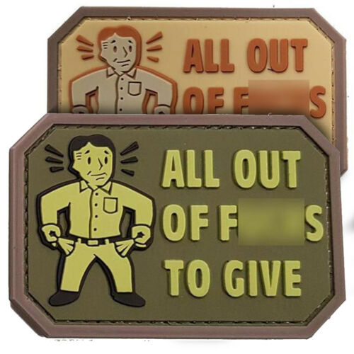 All Out of F***ks to Give Morale Military Army Tactical Airsoft Biker Patch