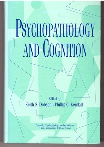 Psychopathology and Cognition (Personality, Psychopathology, and Psychotherapy)