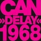 Delay 1968 (Remastered) von Can (2014)