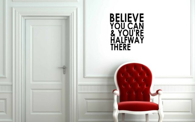 Believe you can... vinyl decal sticker wall art transfer decoration room decor