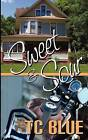 Sweet and Sour by Tc Blue, T C Blue (Paperback / softback, 2011)