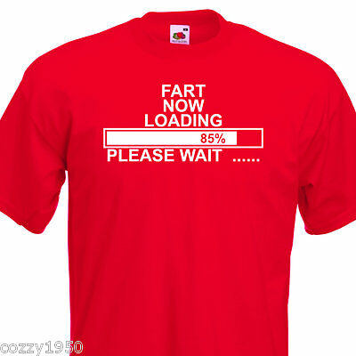 MENS FART LOADING T-SHIRT, FUNNY COTTON TSHIRT. UP TO 5Xl QUICK DISPATCH
