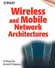 Wireless and Mobile Network Architectures by Yi-Bing Lin, Imrich Chlamtac (Paperback, 2000)