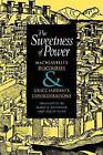 The Sweetness of Power: Machiavelli's Discourses and Guicciardini's Considerations by Niccolo Machiavelli, Francesco Guicciardini (Paperback, 2007)