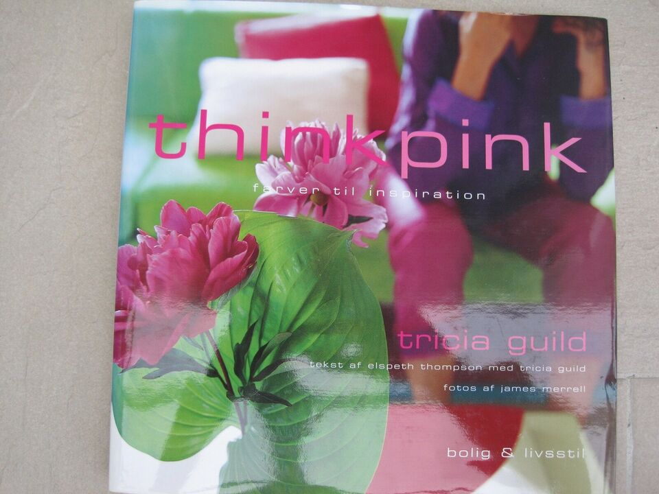 think pink, Tricia Guild