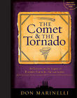 The Comet and the Tornado: Reflections on the Legacy of Randy Pausch, the Last Lecture and the Creation of Our Carnegie Mellon Dream Fulfillment Factory by Don Marinelli (Mixed media product, 2010)