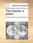 The Casina, a Poem. by Multiple Contributors (Paperback / softback, 2010)