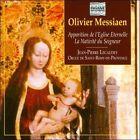 Olivier Messiaen: Apparation de l'Eglise Eternelle; La Nativit' du Seigneur (CD, Mar-2011, Pavane)