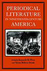 Periodical Literature in Nineteenth-century America by University of Virginia Press (Paperback, 1995)