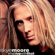 What's Up With That Moore, Skye MUSIC CD