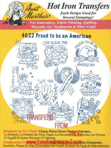 Proud to be an American Aunt Martha/'s Embroidery Transfer #4022