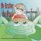 My Brother the Frog by Kevin McNamee (Paperback / softback, 2011)