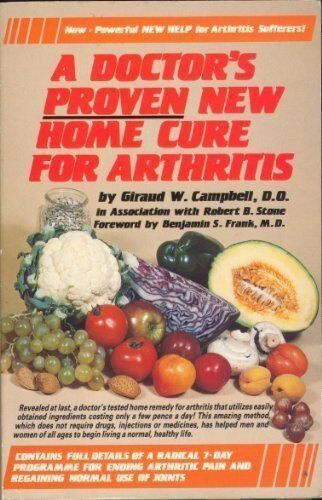 1 of 1 - Doctor's Proven New Home Cure for Arthritis, GIRAUD W. CAMPBELL, ROBERT B. STONE