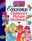Oxford Children's Picture Dictionary by L. A. Hill, Charles Innes (Paperback, 1997)