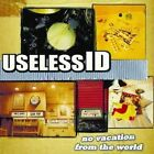 No Vacation from the World by Useless ID (CD, Feb-2003, Kung Fu Records)