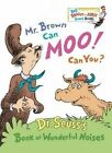 Mr Brown Can Moo! Can You? by Dr. Seuss (Board book, 2014)
