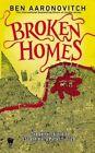 Broken Homes by Ben Aaronovitch (Paperback / softback, 2014)