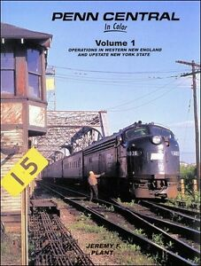 Penn-Central-In-Color-Vol-1-Operations-in-Western-New-England-and-Upstate-NY