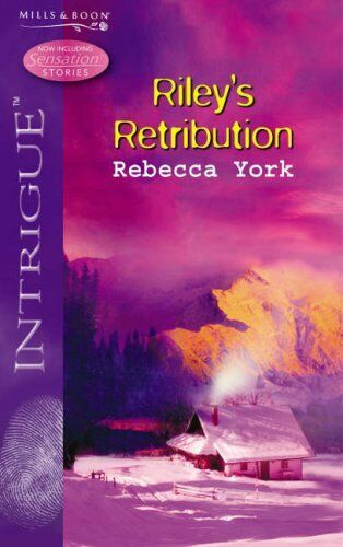Riley's Retribution (Silhouette Intrigue) By Rebecca York