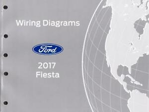 Details about 2017 Ford Fiesta OEM Factory Wiring Diagrams Schematics on time warner wiring diagrams, subaru wiring diagrams, google wiring diagrams, trw wiring diagrams, mazda wiring diagrams, chrysler wiring diagrams, verizon wiring diagrams, alfa romeo wiring diagrams, plymouth wiring diagrams, navistar international wiring diagrams, bmw wiring diagrams, general motors wiring diagrams, sears wiring diagrams, mercury wiring diagrams, dodge wiring diagrams, mitsubishi wiring diagrams, gm wiring diagrams, car wiring diagrams, honda wiring diagrams, studebaker wiring diagrams,