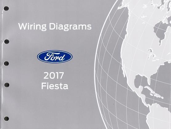 2017 Ford Fiesta Oem Factory Wiring Diagrams Schematics