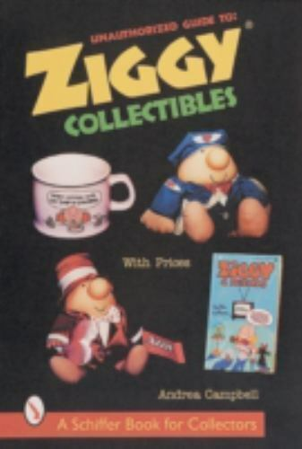 Unauthorized Guide to Ziggy Collectibles (A Schiffer Book for Collectors), , Cam