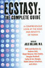 Ecstasy: The Complete Guide: A Comprehensive Look at the Risks and Benefits of MDMA by Inner Traditions Bear and Company (Paperback, 2001)