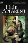 Heir Apparent by Vivian Vande Velde (Hardback, 2004)