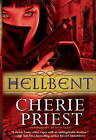 Hellbent by Cherie Priest (Paperback, 2011)