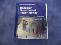 A Charlton Standard Catalogue Canadian Government Paper Money 23rd Edition 2011