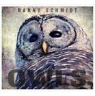 Owls 0888295234382 by Danny Schmidt CD &h