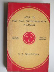Good-Aids-to-pre-and-post-operative-nursing-Nurses-039-aids-series-Wulfsohn