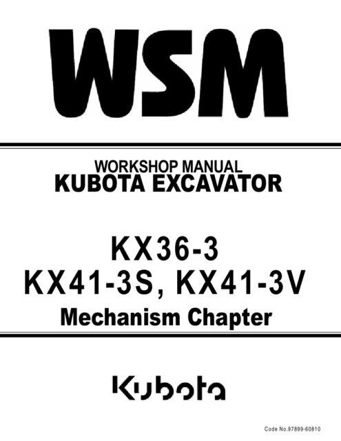 Kubota kx36-3 kx41-3s kx41-3v excavator workshop manua.