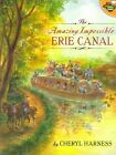 Amazing Impossible Erie Canal by HARNESS (Paperback, 2003)