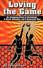 Loving the Game by Pete Hines (Paperback / softback, 2011)
