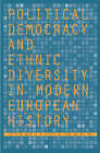 Political Democracy and Ethnic Diversity in Modern European History by Stanford University Press (Hardback, 2005)