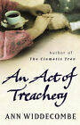 An Act of Treachery by Ann Widdecombe (Paperback, 2003)