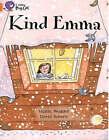 Kind Emma: Band 06/Orange by Martin Waddell (Paperback, 2005)