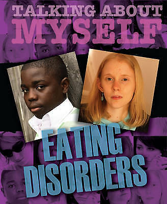 """1 of 1 - """"VERY GOOD"""" Neustatter, Angela, Talking About Myself: Eating Disorders, Book"""