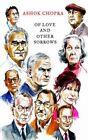Of Love and Other Sorrows: Ten Modernists by Ashok Chopra (Hardback, 2016)