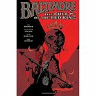 Baltimore Volume 6: The Cult of the Red King by Peter Bergting (Hardback, 2016)