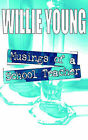 Musings of a School Teacher by Willie Young (Paperback / softback, 2003)