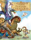 The Explorer's Guide to Drawing Fantasy Characters by Emily Fiegenschuh (Hardback, 2011)